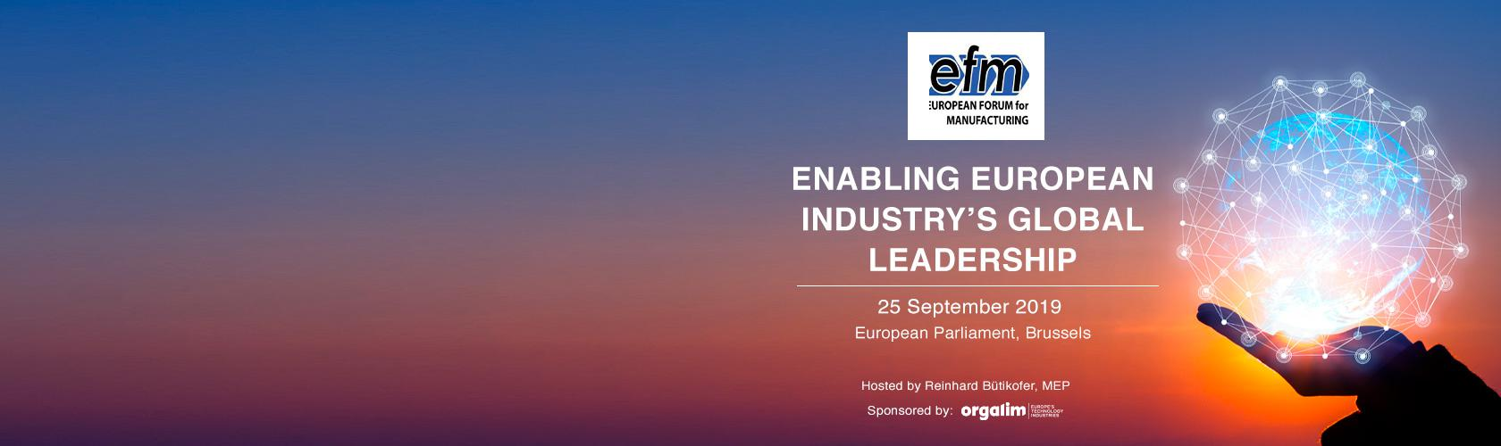 Orgalim and EFM event: Enabling European industry's global leadership